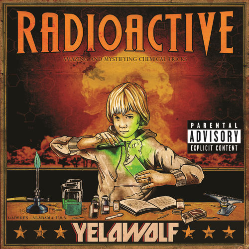 Radioactive by YelaWolf