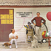 Mom Always Liked You Best! by The Smothers Brothers