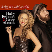 Baby, It's Cold Outside by Haley Reinhart