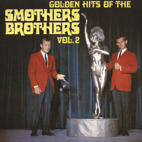 Golden Hits Of The Smothers Brothers, Vol. 2 by The Smothers Brothers