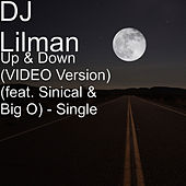 Up & Down (feat. Sinical & Big O) - Single by DJ Lilman