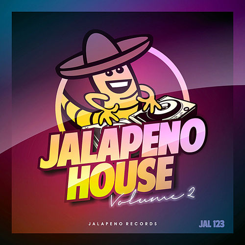 Jalapeno House Vol.2 by Various Artists