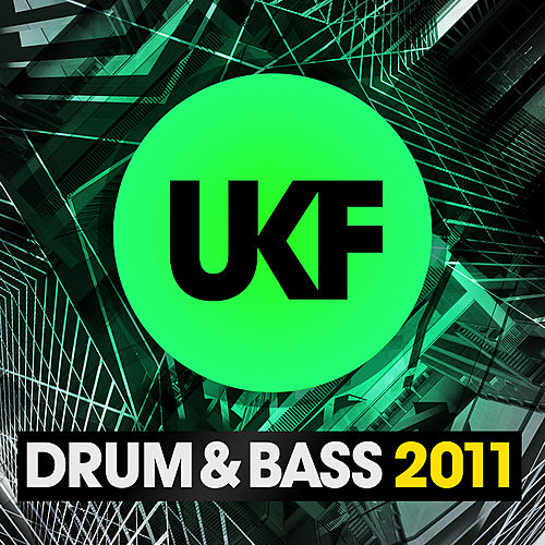 UKF Drum & Bass 2011 by Various Artists