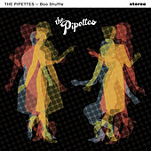 Boo Shuffle by The Pipettes