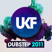 UKF Dubstep 2011 by Various Artists