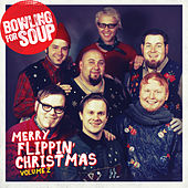 Merry Flippin' Christmas Vol. 2 by Bowling For Soup