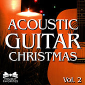 Acoustic Christmas Guitar- Vol. II by Holiday Favorites