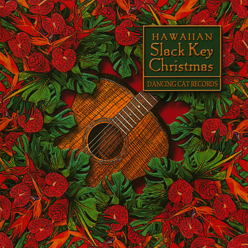 Hawaiian Slack Key Christmas by Various Artists
