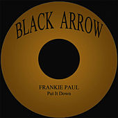 Put It Down by Frankie Paul