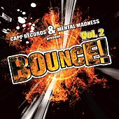Bounce!, Vol. 2 (Best of Hands Up Techno, Electro House, Trance & #1 2010 Dance Club Hits) by Various Artists
