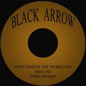 Love Makes The World Go Around by Freddie McGregor