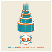 End Sounds Ten Year Anniversary Sampler by Various Artists