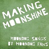 Making Moonshine 5 - EP by Various Artists