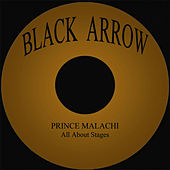 All About Stages by Prince Malachi