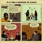 Yo La Tengo is Murdering the Classics by Yo La Tengo
