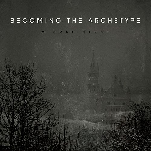 O Holy Night by Becoming the Archetype