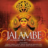 Jai Ambe - An Offering By The Legends by Various Artists