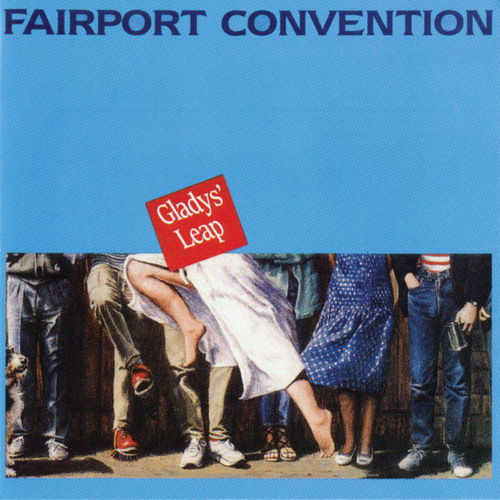 Gladys' Leap by Fairport Convention