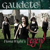 Gaudete (feat. Fiona Wight) - Single by Legend