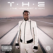 T.H.E (The Hardest Ever) by Will.i.am