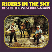 Best of the West Rides Again by Riders In The Sky