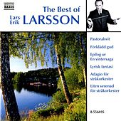 Larsson, Lars-Erik: The Best of Lars-Erik Larsson by Various Artists