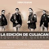 Equipo De Guerra by La Edicion De Culiacan