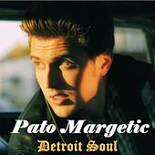 Detroit Soul by Pato Margetic