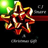 A Christmas Gift ( Oh Come Emmanuel ) - Single by C J Snare