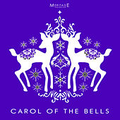 Meritage Christmas: Carol of the Bells by Various Artists