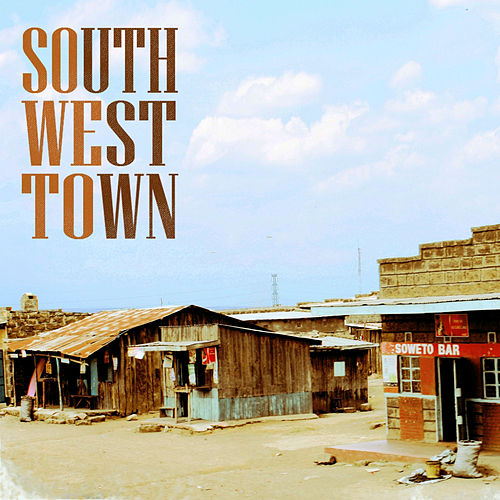 South West Town by Various Artists