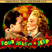 Four Jills In A Jeep (Original 1944 Soundtrack) by Various Artists