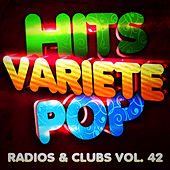 Hits Variété Pop Vol. 42 (Top Radios & Clubs) by Hits Variété Pop