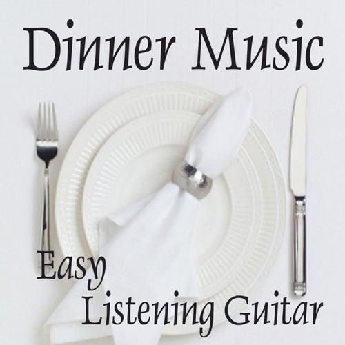 Easy Listening Guitar Music - Dinner Music - Background Music by Easy Listening Music