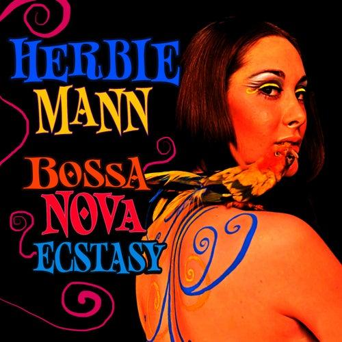 Bossa Nova Ecstasy by Herbie Mann