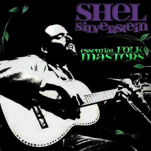 Essential Folk Masters by Shel Silverstein
