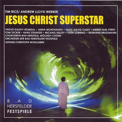 Jesus Christ Superstar Original Bad Hersfeld Germany Cast by Various Artists