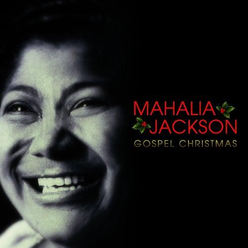 Mahalia Jackson - Gospel Christmas by Mahalia Jackson