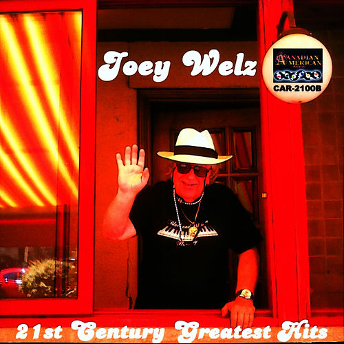 21st CENTURY GREATEST HITS by Joey Welz