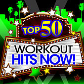 Top 50 Blockbuster Workout Hits Now! by Cardio Workout Crew