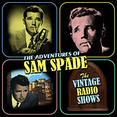 The Vintage Radio Shows by Sam Spade