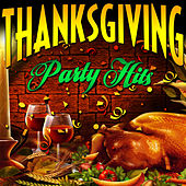 Thanksgiving - Party Hits von Various Artists