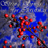 String Songs For Christmas by The 1000 Strings