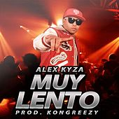 Muy Lento - Single by Alex Kyza