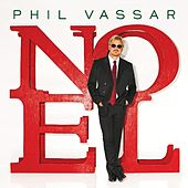 Noel by Phil Vassar
