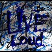 Live Loud by Luke Jackson