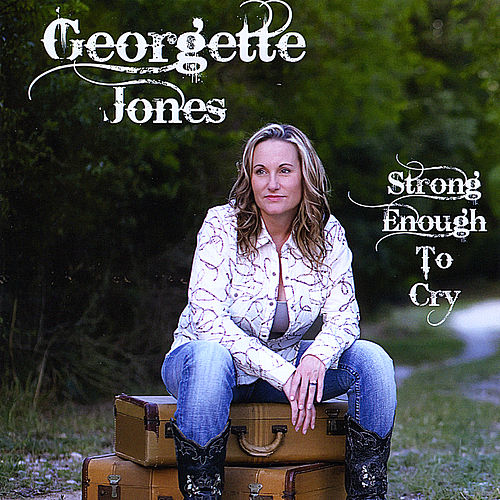 Strong Enough to Cry by Georgette Jones