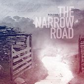The Narrow Road by Rick Pino
