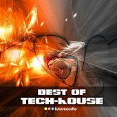 Best of Tech House, Vol. 9 (High Class Tech-House Compilation) by Various Artists