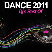 Dance 2011 - DJ's Best Of by Various Artists